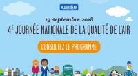 La journée nationale de la qualité de l'air se déroule en 2018 ce mercredi 19 septembre. Son objectif est de favoriser la mobilisation individuelle et collective pour sensibiliser les citoyens […]