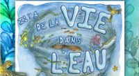 Comme chaque année depuis 2010, l'Agence de l'eau Loire-Bretagne organise un concours à destination des scolaires pour que ces derniers expriment leur créativité en faveur de la protection de l'eau. […]