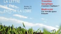 FNE Pays de la Loire vient de publier sa lettre d'information trimestrielle numéro 16 de l'hiver 2017. Retrouvez-y toutes nos actualités ! Au sommaire de ce nouveau numéro de La […]